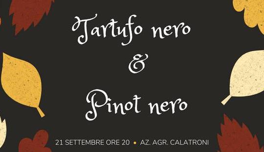 """Cena """"Tartufo e PInot Nero"""" (21 settembre 2018)"""