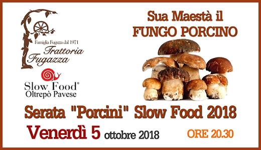 Serata Porcini Slow Food alla Trattoria Fugazza (5 ottobre 2018)