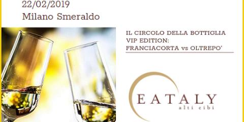 Il Circolo della Bottiglia (22/02/2019, Eataly Milano)