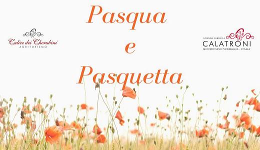 Pasqua e Pasquetta 2019 al Calice dei Cherubini