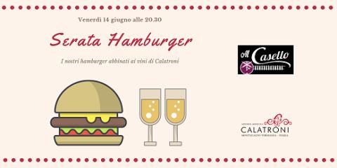 Serata hamburger al ristorante Al Casello (14/06/2019)