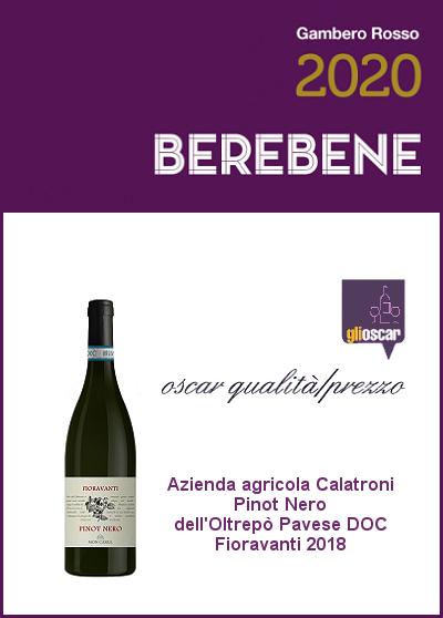 Berebene 2020 - Oscar qualità/prezzo - Pinot Nero Fioravanti