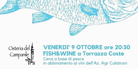 Fish & Wine (Osteria del Campanile, 09/10/2020)